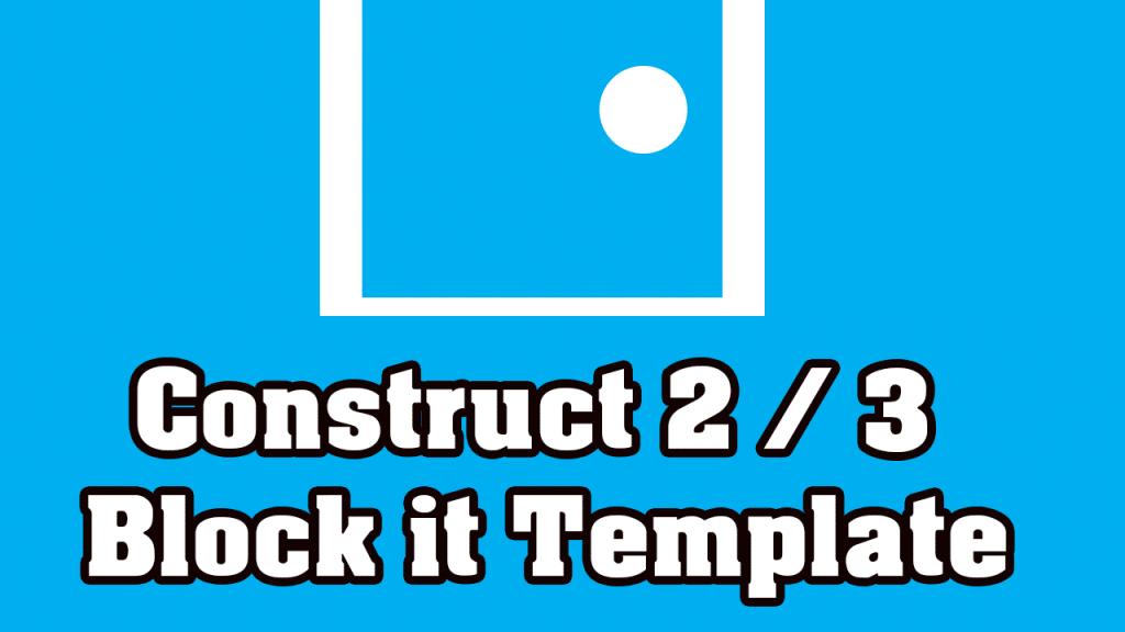 Construct 3 Template – Block it